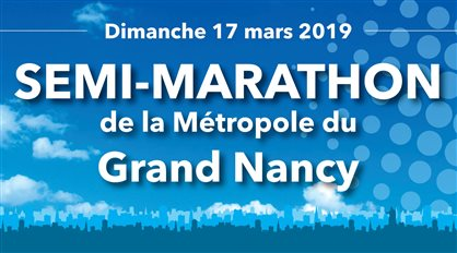 SEMI-MARATHON DE LA MÉTROPOLE DU GRAND NANCY